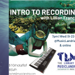 Intro to Recording with Lillian Frances