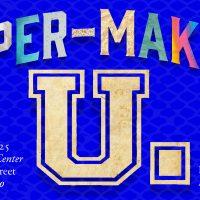 Paper-Making U