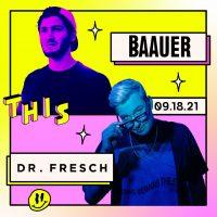 THIS feat. Baauer and Dr. Fresch