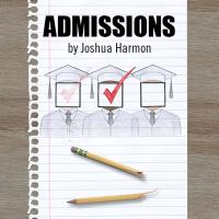 Admissions by Joshua Harmon