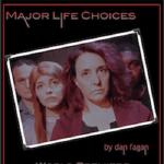 Major Life Choices by Dan Fagan
