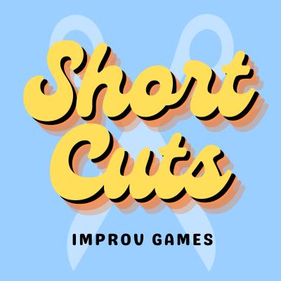 Short Cuts Improv