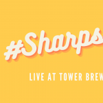 The #Sharps# Live at Tower Brewing