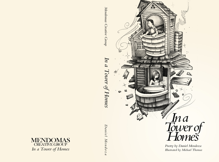 A Tower of Homes by Daniel Mendoza, illustrations by Mike Thomas