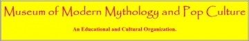 Museum of Modern Mythology and Pop Culture